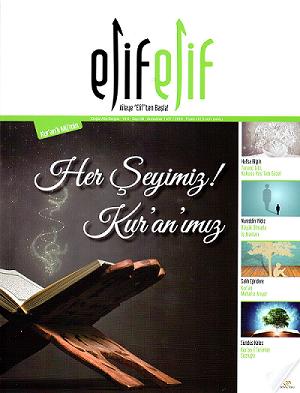 ElifElif Dergisi - Sayı:36 Her Şeyimiz Kuranımız ( Kuranlı Mümin Sayısı )