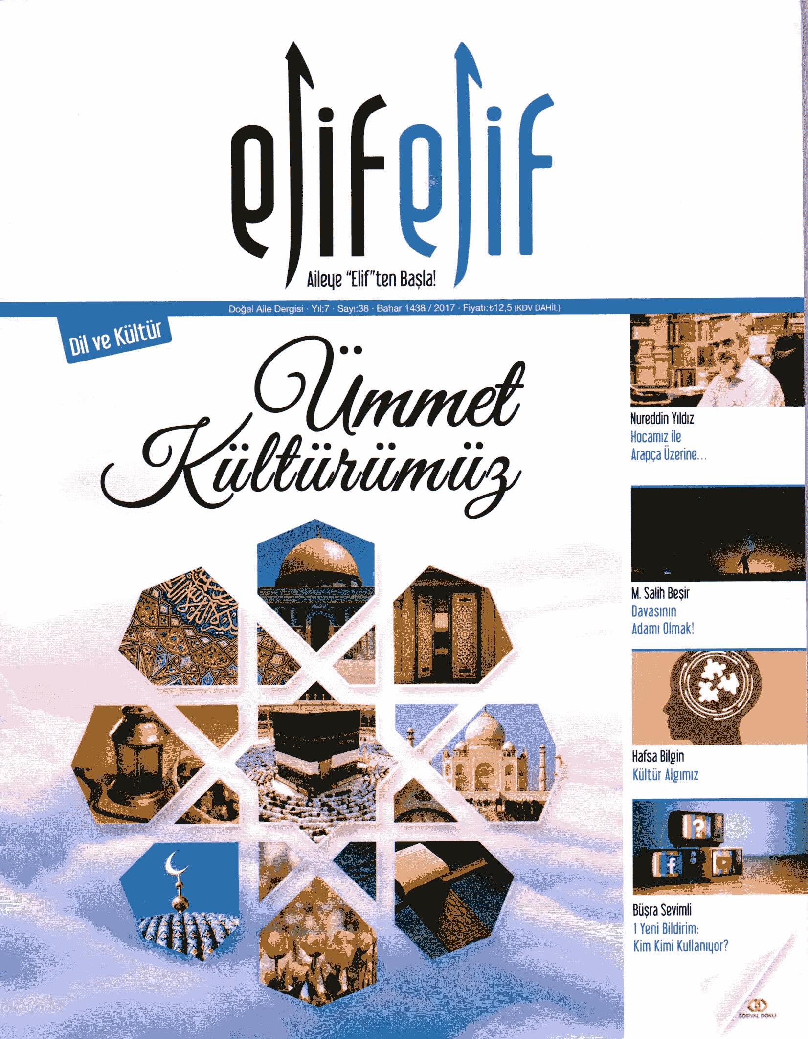 ElifElif Dergisi - Sayı:38 - Dil ve Kültür (Ümmet Kültürümüz)
