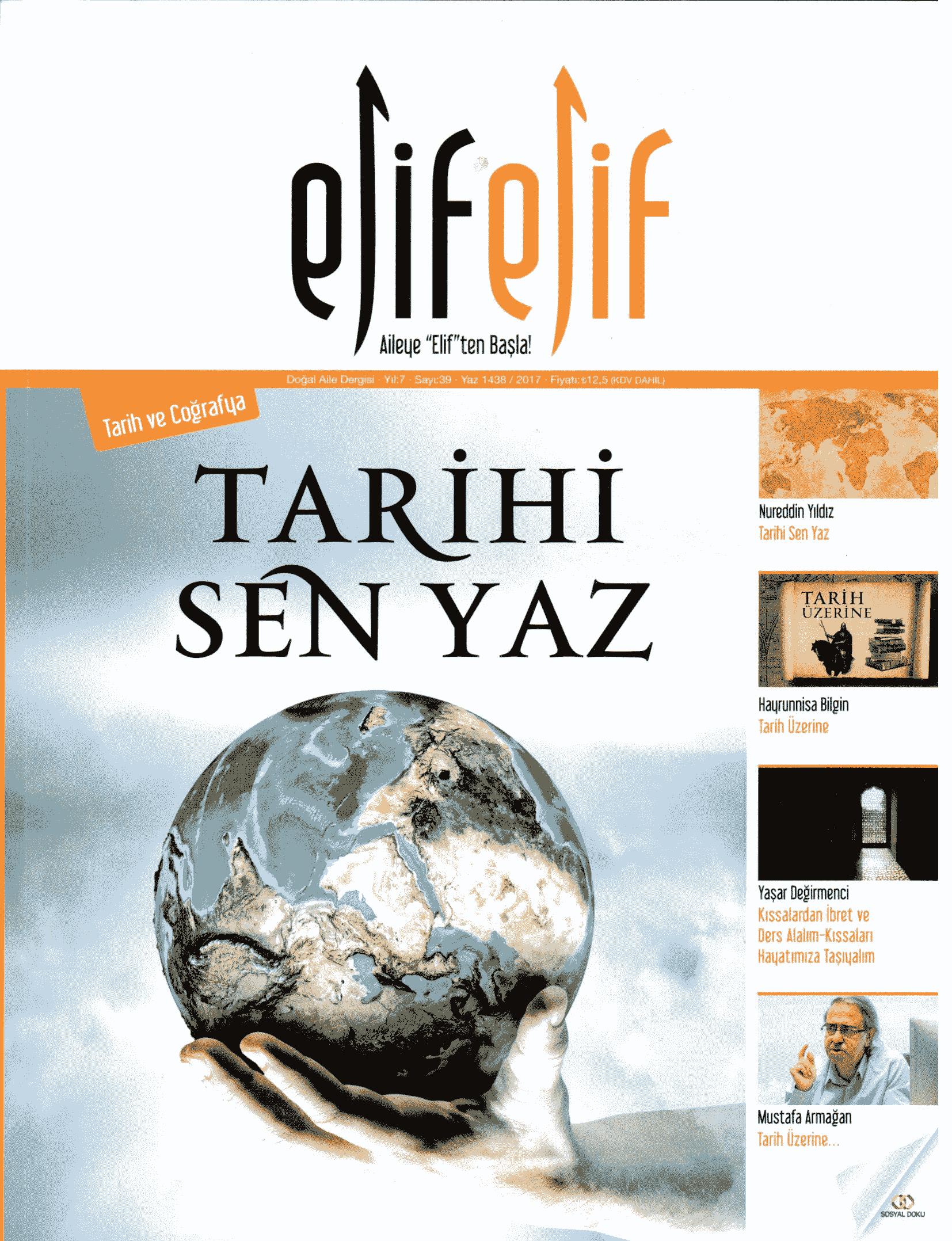 ElifElif Dergisi - Sayı:39 - Tarih ve Coğrafya (Tarihi Sen Yaz)
