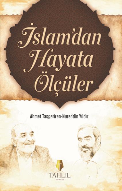 İslam'dan Hayata Ölçüler - 1