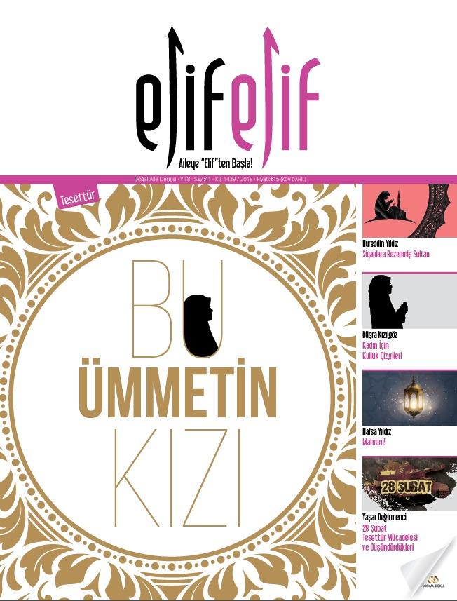 ElifElif Dergisi - Sayı:41 - Tesettür ( Bu Ümmetin Kızı )