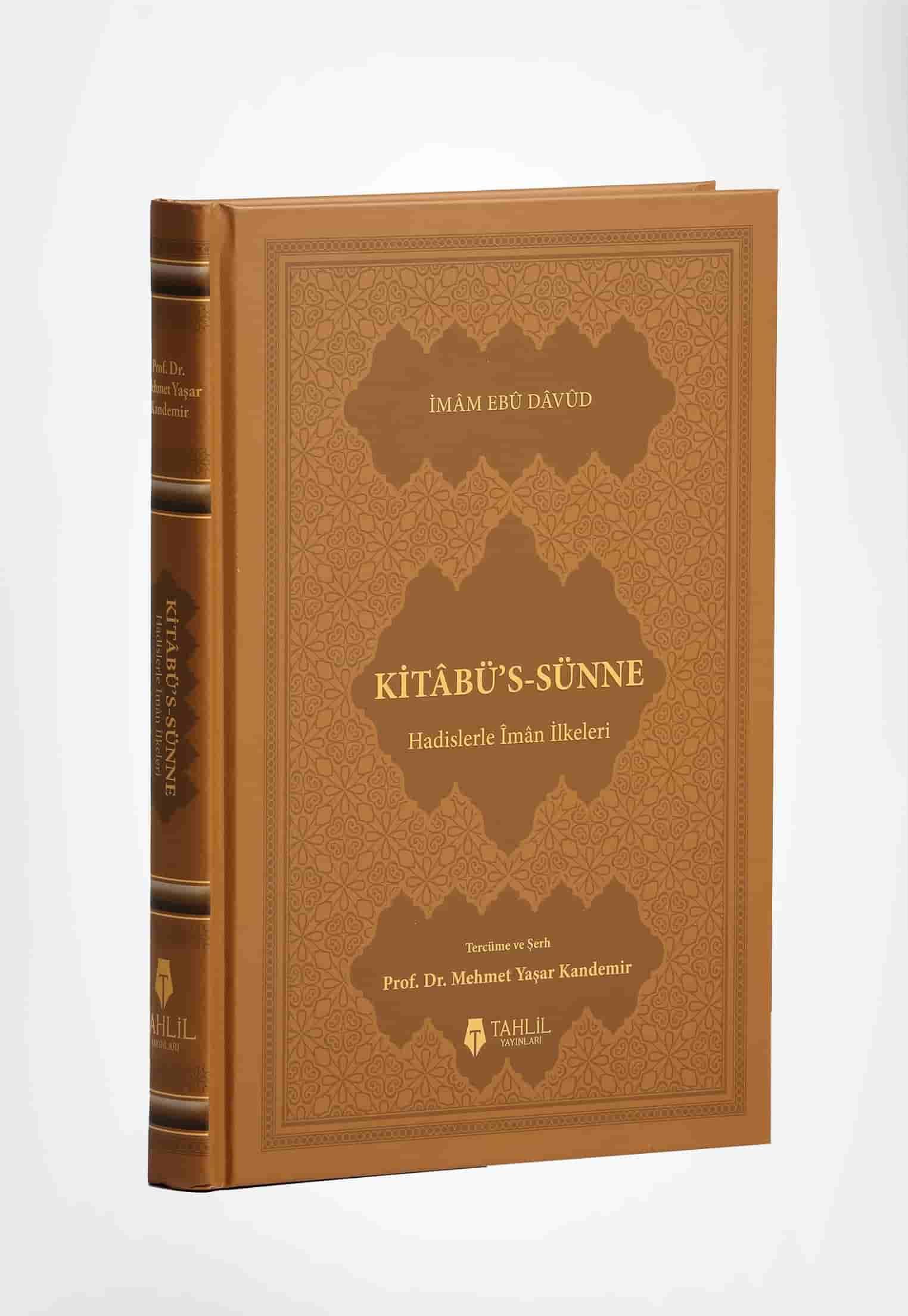 Kitâbü's-Sünne - Hadislerle İman İlkeleri (Ciltli Kapak)
