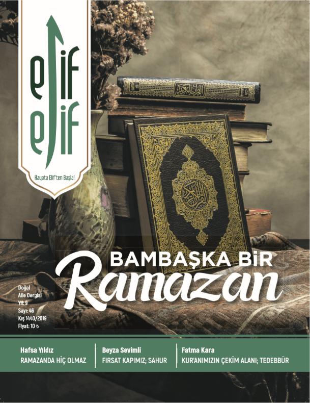 ElifElif Dergisi - Sayı:46 - Bambaşka Bir Ramazan
