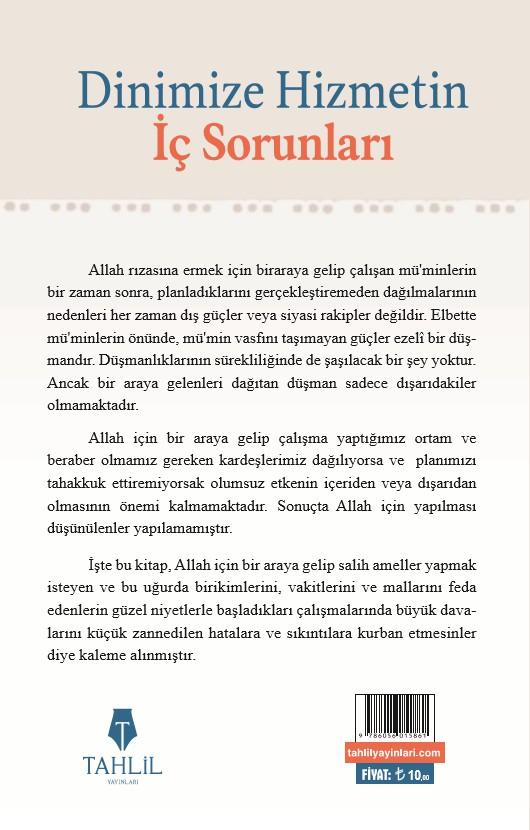 Dinimize Hizmetin İç Sorunları; Sebepler / Çareler / Hikmetler