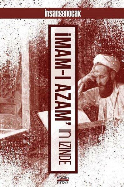İmam-ı Azam'ın İzinde