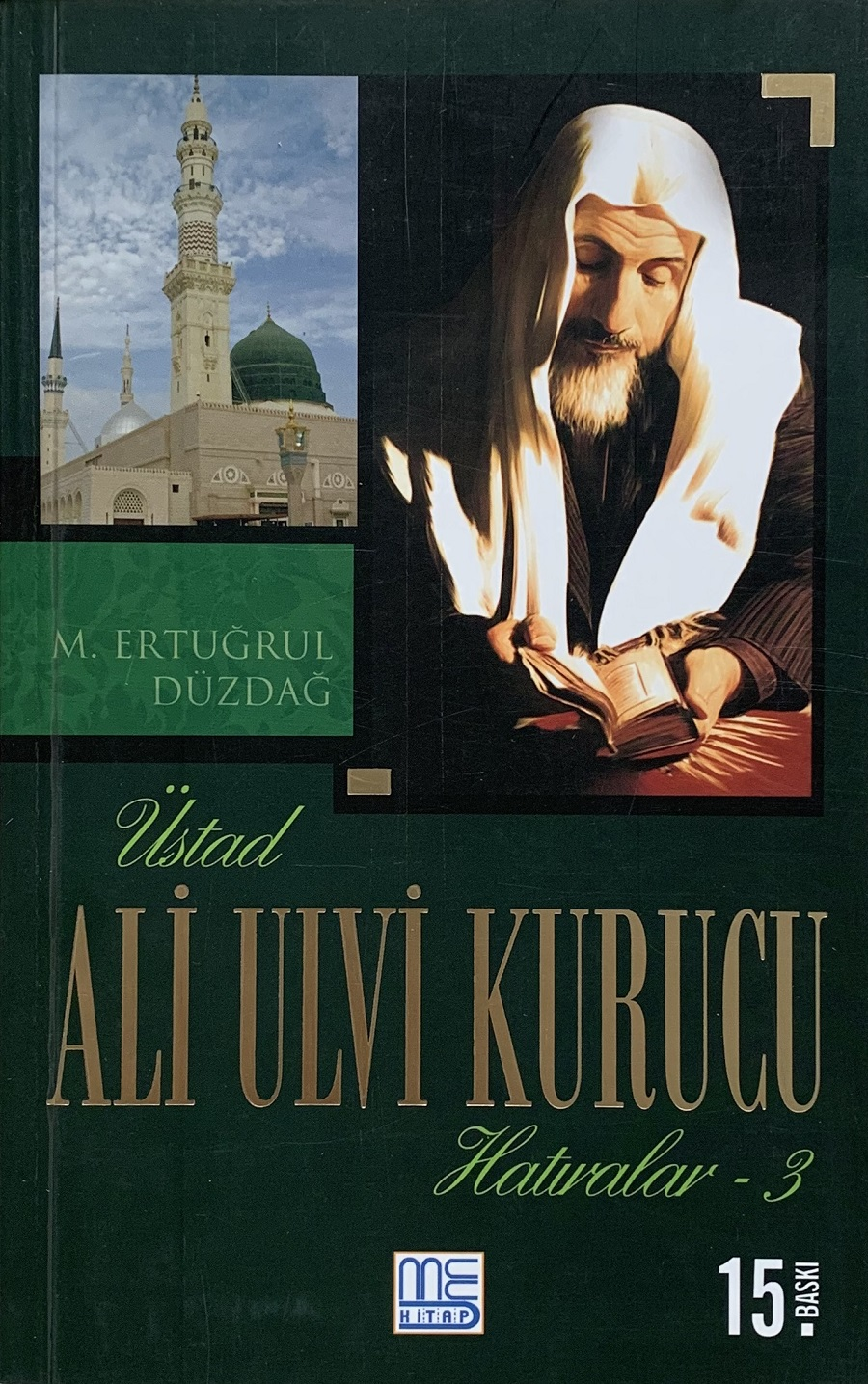 Üstad Ali Ulvi Kurucu Hatıralar-3