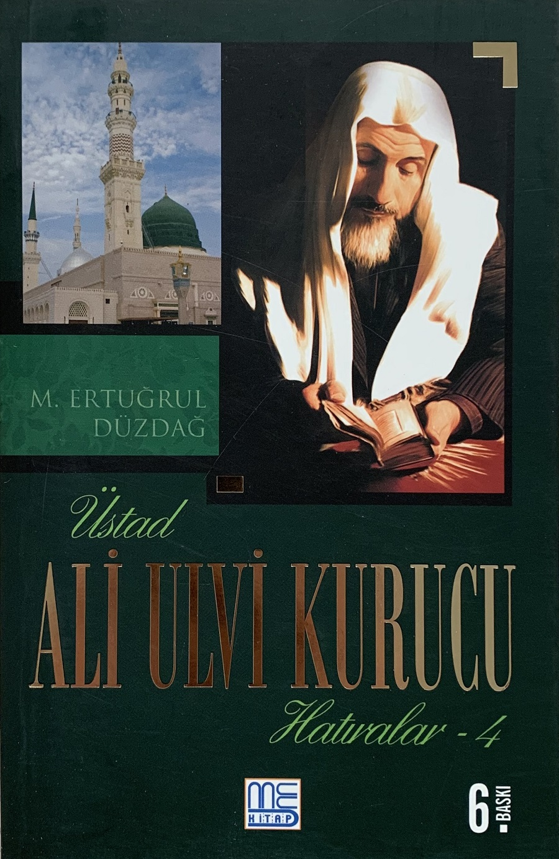 Üstad Ali Ulvi Kurucu Hatıralar-4