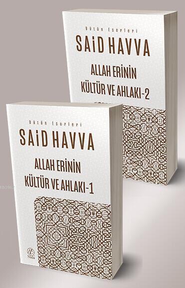 Allah Erinin Kültür ve Ahlakı (2 Cilt)