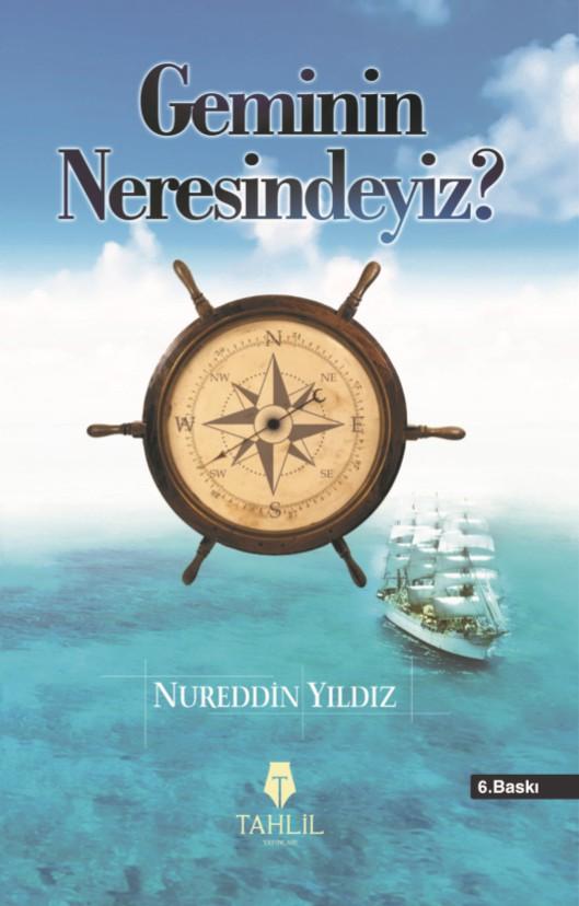 Geminin Neresindeyiz?; İslami Hayat