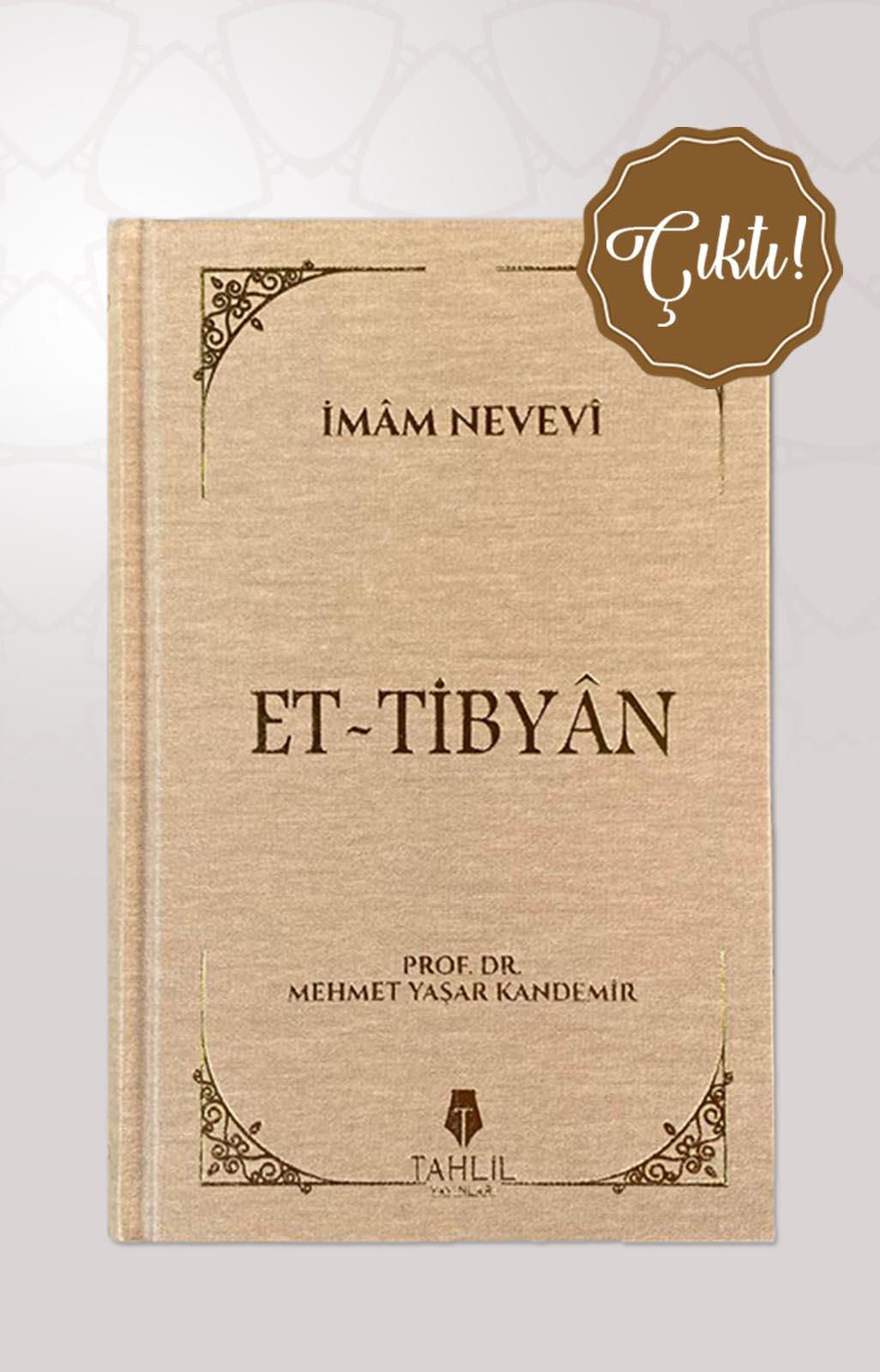 Et - Tibyân ( Bez Cilt Kapak )