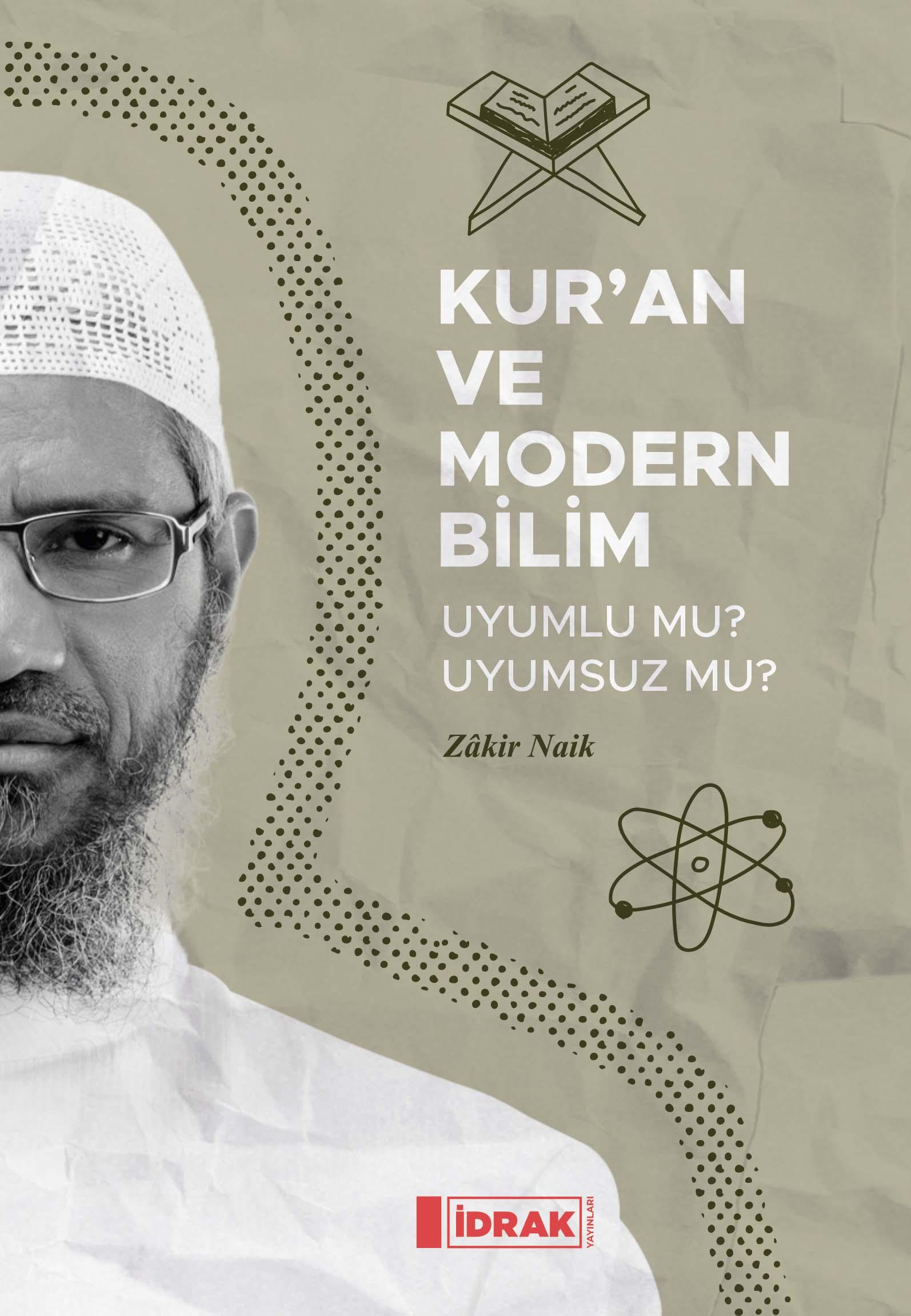 Kur'an ve Modern Bilim Uyumlu mu Uyumsuz mu?