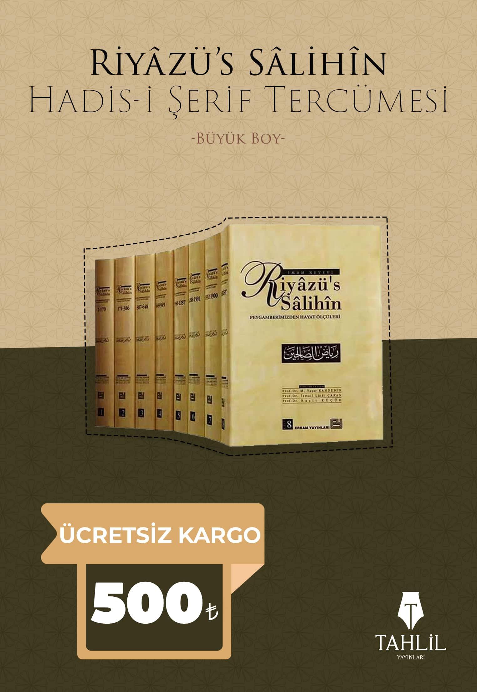 Riyâzü's Sâlihîn Hadis-i Şerif Tercümesi (8 Cilt)