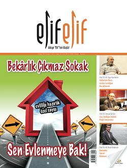 ElifElif Dergisi - Sayı:23 Bekarlık Çıkmaz Sokak Sen Evlenmeye Bak ( Evlilik Özel Sayısı )