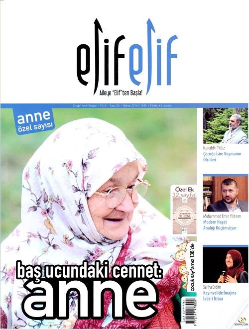 ElifElif Dergisi - Sayı:26 Baş Ucundaki Cennet Anne ( Anne Özel Sayısı )