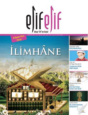 ElifElif Dergisi - Sayı:30 İlimhane ( Ailede İlim Özel Sayısı )