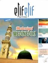 ElifElif Dergisi - Sayı:34 - Medeniyet Medine'dir (Medeniyet Özel Sayısı)