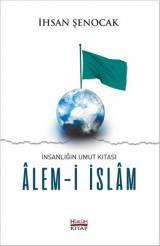 İnsanlığın Umut Kıtası Alem-i İslam