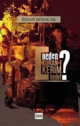 Neden Kur'ân-ı Kerîm Hedef?