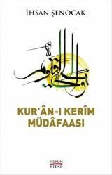 Kur'ân-ı Kerîm Müdâfaası