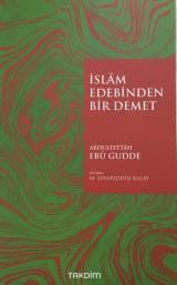 İslam Edebinden Bir Demet