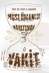 Müslümanın Hayatında Vakit