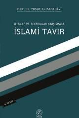 İhtilaf ve Tefrikalar Karşısında İslami Tavır