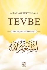 Tevbe; Allah'a Giden Yolda - 4