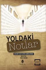 Yoldaki Notlar
