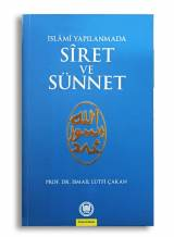 İslami Yapılanmada Siret ve Sünnet