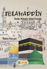 Selahaddin; Kudüs Muhafızı Olma Yolunda