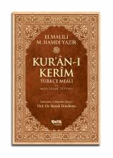 Kur'ân-ı Kerîm Türkçe Meâli ve Muhtasar Tefsiri