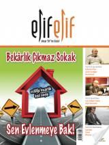 ElifElif Dergisi - Sayı:23 - Bekarlık Çıkmaz Sokak Sen Evlenmeye Bak! (Evlilik Özel Sayısı)