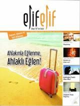 ElifElif Dergisi - Sayı:31 - Ahlakınla Eğlenme Ahlaklı Eğlen ( Bayram, Eğlence ve Tatil Ahlakımız )